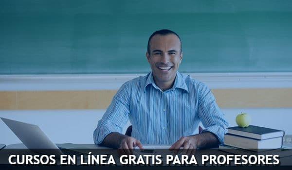cursos en linea gratis profesores