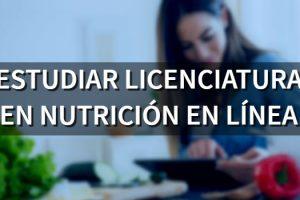 Estudiar Licenciatura en Nutrición en línea